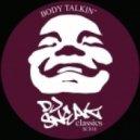 DJ Sneak - Body Talkin' (Original Mix)
