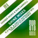 Sheree Hicks & Ron Carroll - Shine (Federico Scavo Remix Extended)