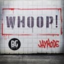 JayKode - Whoop! (Original mix)