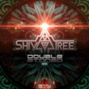 Shivatree - Double Stoned (Original Mix)