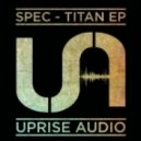 Spec - Titan (Original mix)