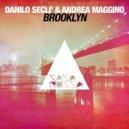 Danilo Secli, Andrea Maggino - Brooklyn (Original Mix)