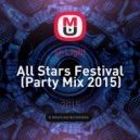 G-Light - All Stars Festival (Party Mix 2015)