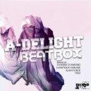 A-Delight  - BeatBox (Dj Boris D1AMOND Remix)