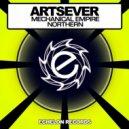 Artsever - Mechanical Empire  (Original Mix)