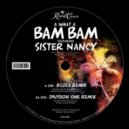 Sister Nancy  - Bam Bam (Hype Turner Remix)