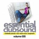 DJ Favorite - Essential Club Sound Podcast (Volume 005)