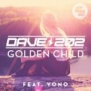 Dave202 Feat. Yono - Golden Child (Club Mix)