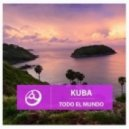 Kuba - Down By The River (Dub Mix)