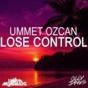 Ummet Ozcan - Lose Control (Olly James & Linka & Mondello'G Bootleg)