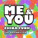 The Brainkiller - Me & You (Original Mix)