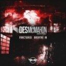 Des McMahon - Breathe In (Original Mix)