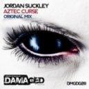 Jordan Suckley - Aztec Curse (Original Mix)