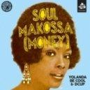 Yolanda Be Cool & DCUP - Soul Makossa (Money) (Radio Edit)