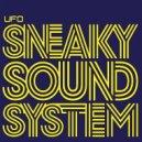 Sneaky Sound System - UFO (Diez Marcel Remix)