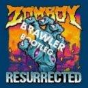 Zomboy - Ressurected (Brawler Bootleg)