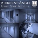 Airborne Angel - Perfect State (Revisited) (Craig London Remix)