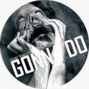 David Temessi - Gonna Do (Original Mix)