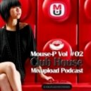 Mouse-P - Mixupload Club House Podcast #02