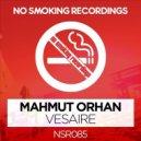 Mahmut Orhan - Vesaire (Sezer Uysal Remix)