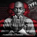 Faithless - Insomnia (Funkerman Bootleg)