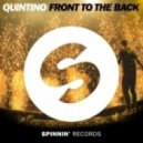 Quintino - Front To The Back (Original mix)