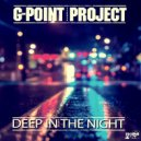 G-Point Project - Deep in the Night (Original mix)