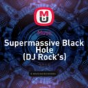 Muse - Supermassive Black Hole (DJ Rock's) (Deep Remix)