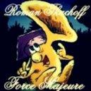 Roman Tkachoff - Force Majeure (Original mix)