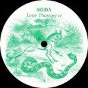 Meda - Love Therapy (Original Mix)