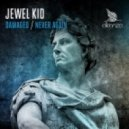Jewel Kid - Never Again (Original Mix)