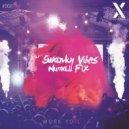 Swanky Vibes & Numall Fix - Work You (Original Mix)