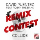 David Puentez feat. Robyn The Bank - Collide