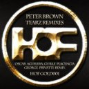 Peter Brown - Tearz (Oscar Aguilera, Guille Placencia & George Privatti Remix)