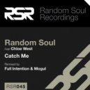 Random Soul feat. Chloe West   - Catch Me (Extended Version)