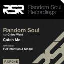 Random Soul feat. Chloe West - Catch Me (Yogi & Husky's Remix)