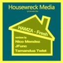 Hamza - Fresh (Tamandua Twist Remix)