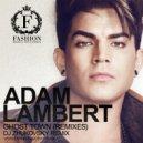 Adam Lambert - Ghost Town (DJ Zhukovsky Radio Edit)