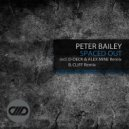 Peter Bailey - Spaced Out (B.Cliff Remix)