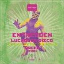 Entheogen - Luchador Disco (Original mix)
