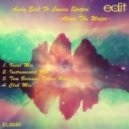 Andy Edit feat. Louise Spiteri - Above The Water (Instrumental Mix)
