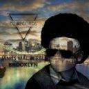 James Mac & VALL - Brooklyn (Haze-M Remix)