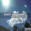 Andy Jay Powell - Dream (Original Mix)