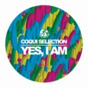 Coqui Selection - Yes, I Am (Original Mix)