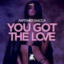 Antonio Giacca - You Got the Love (Original Mix)