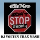 Black Eyed Peas - Don't Stop The Party (DJ VOLTeN 2K15 MASH)