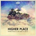 Dimitri Vegas & Like Mike feat. Ne-Yo - Higher Place (Bassjackers Remix)