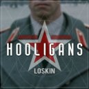 Loskin - Hooligans (Original mix)
