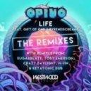 Opiuo - Life (Crazy Daylight Remix)
