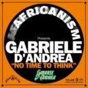 Gabriele D'Andrea - No Time To Think (Original Mix)